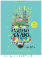 2 octobre – 4 novembre: La violence non merci